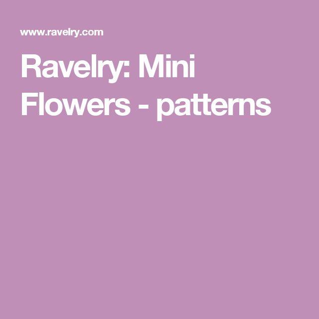 Ravelry: Mini Flowers - patterns