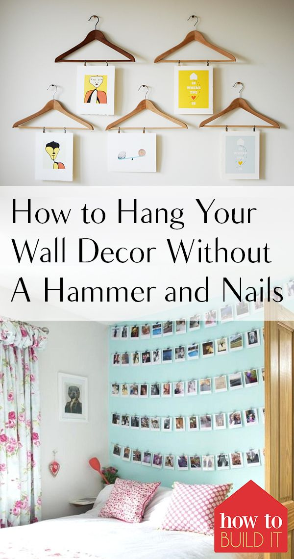How To Hang Your Wall Decor Without A Hammer And Nails How To Build It Decor Contemporary Home Decor Diy Home Decor Easy