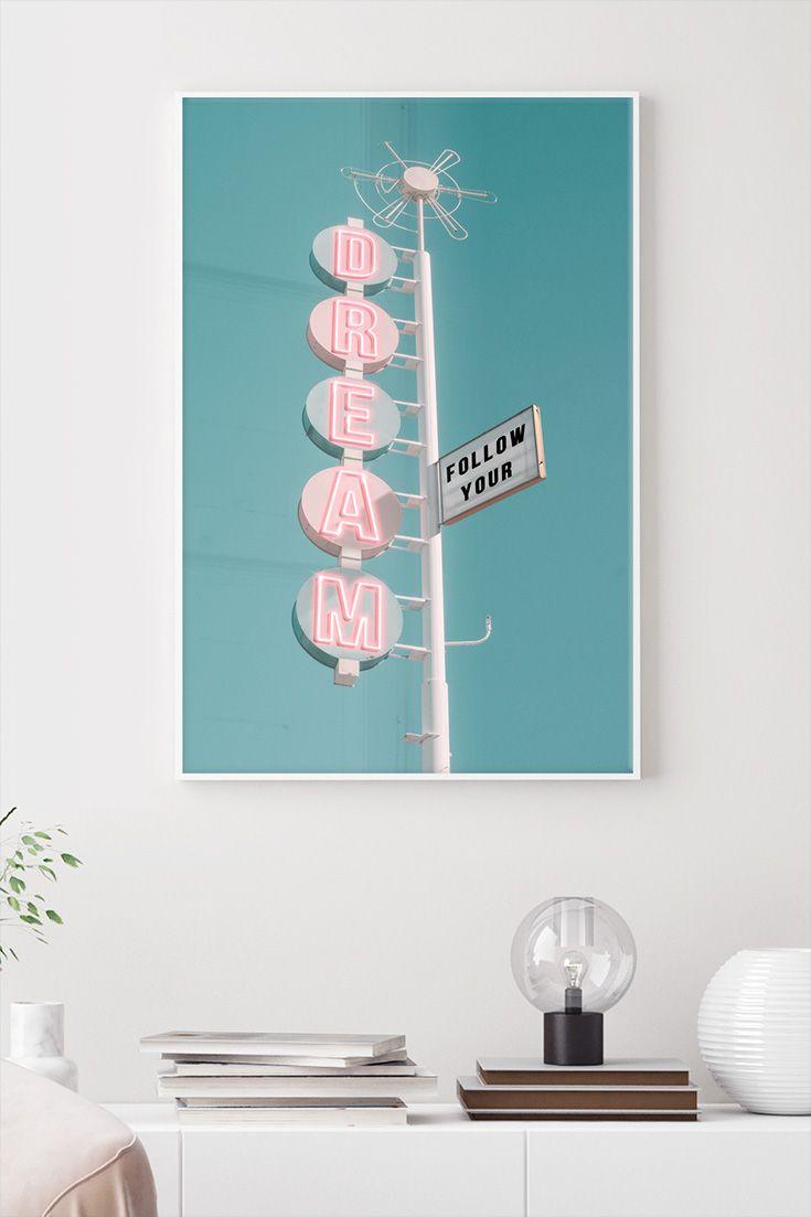 Jonas Loose Follow Your Dream In 2020 Poster Pastellfarben Wandbilder