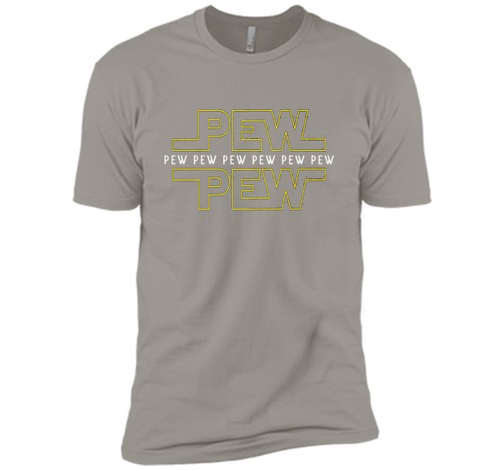 Pew pew pew T-Shirt for men, women and children