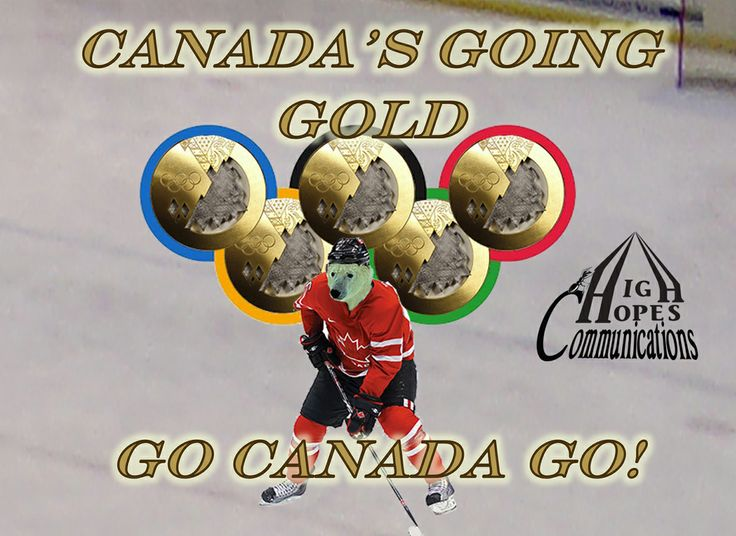 Canada's Going Gold. Go Canada Go! www.highhopescommunications.ca