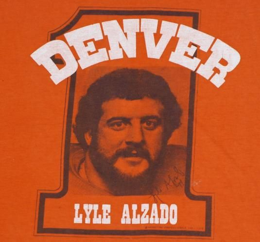 Vintage 1970s Lyle Alzado Denver Broncos T-shirt.     One of my favorite players in the NFL.  RIP Alzado
