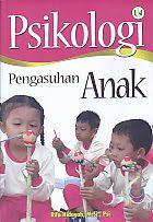 Psikologi Pengasuhan Anak