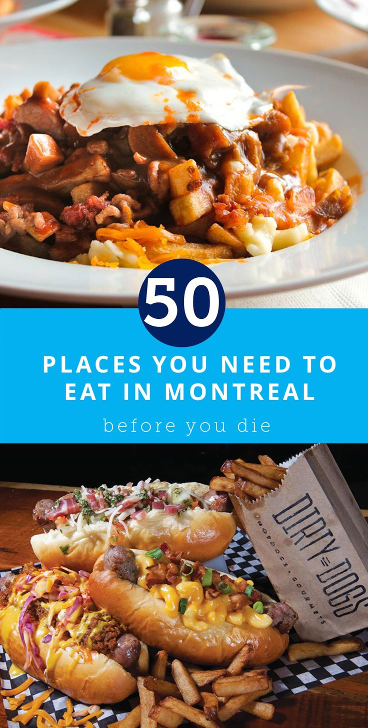 The 50 Places You Need to Eat in Montreal Before You Die                                                                                                                                                     More