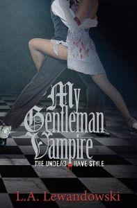 Sneak Peek: My Gentleman Vampire