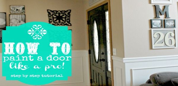 How to Paint a Door {Like a Pro}
