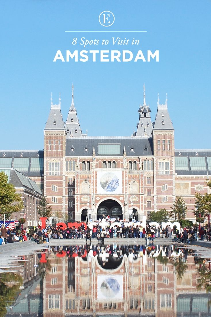 8 Spots to Visit in Amsterdam  #theeverygirl