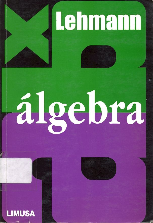 #álgebra #charleslehmann #teoríadelosnúmeros #logaritmos #operacionesalgebraicas #escueladecomerciodesantiago #bibliotecaccs