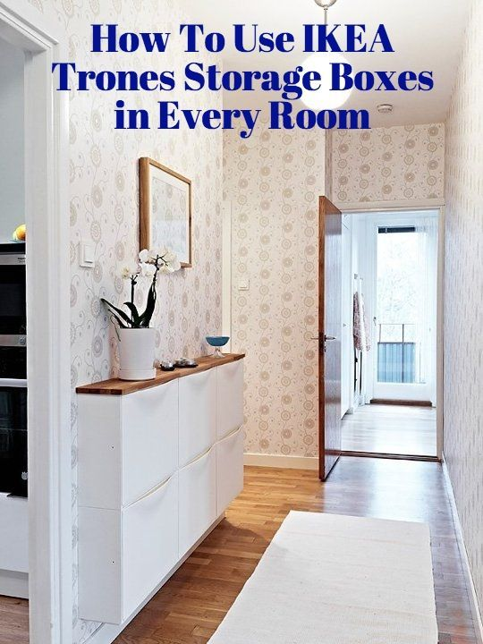 Love the shelf placed over them here.  How To Use IKEA Trones Storage Boxes in Every Room of the House: