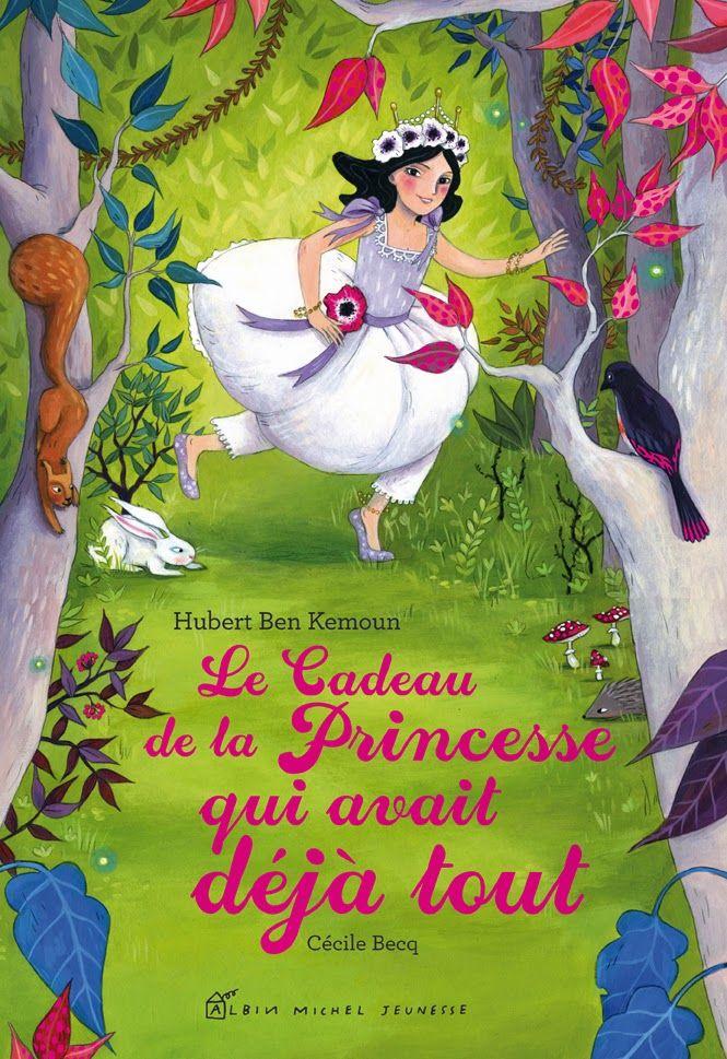Le blog d'Albin Michel Jeunesse: Le cadeau de la Princesse qui avait déjà tout