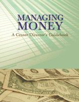 160 pages packed with expert advice on every aspect of money management, including long-range planning, fundraising, financial reporting, cash flow analysis, audits, salary schedules, fee policies, collection techniques, and management software. A comprehensive guide to one of the most important aspects of center management.