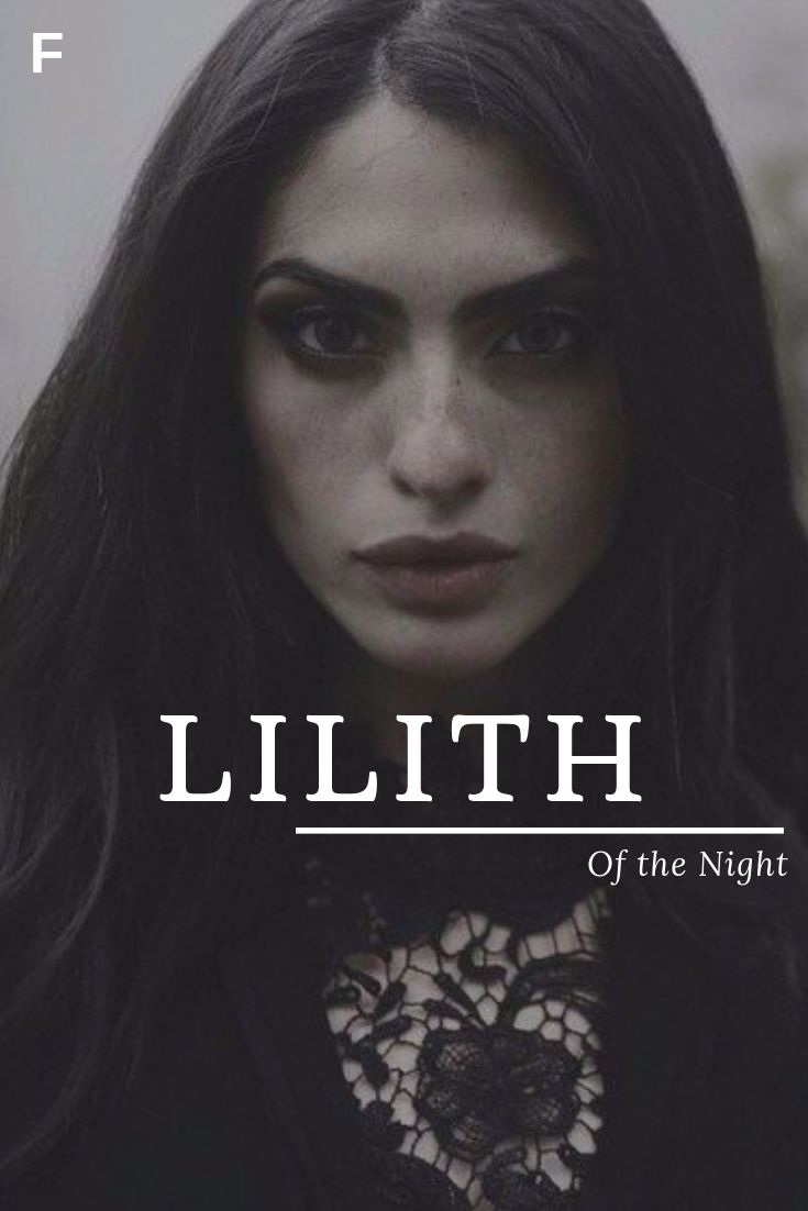 Lilith, meaning Of the Night, Assyrian/Babylonian/Akkadian ...