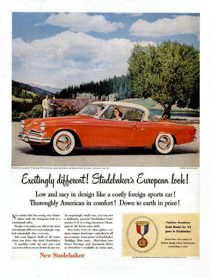 Best 136 Studebaker Car Ads images on Pinterest | Old school cars ...