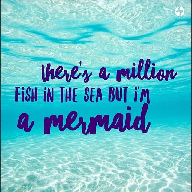 """""""Be yourself, unless you can be a mermaid. Then always be"""