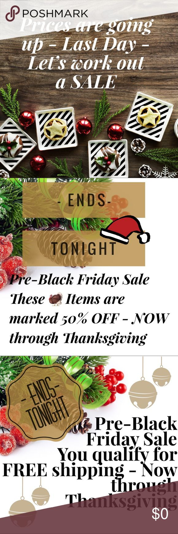 SALE - Extended *50 % OFF ‼️ All  Items Tagged with a 🦃(price already marked 50% off-FIRM) *FREE Shipping on all orders over $50 (includes all closet items)AND *Buy 1 item full price get 2nd item 50% OFF (pay full price for higher priced item excludes 🦃 marked items) Now through Friday . ALWAYS same day or next day delivery,free gifts,smoke free home,clothing always dry cleaned(except jeans and leggings)💖 quality is important to me; I would never sell anything I wouldn't wear myself ,Have…