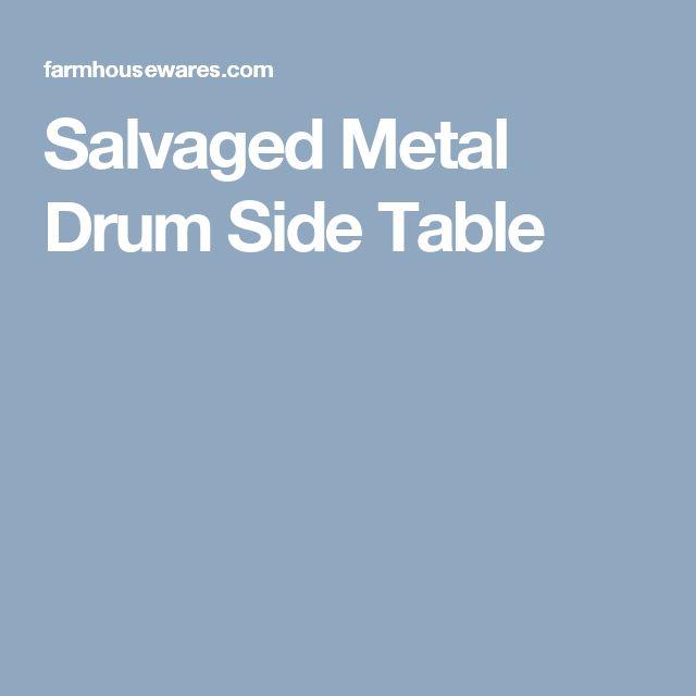 Salvaged Metal Drum Side Table