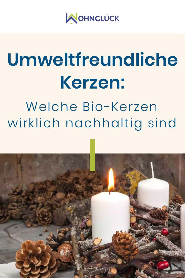 Umweltfreundliche Kerzen Welche Bio Kerzen Wirklich Nachhaltig