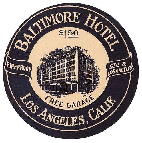 baltimore hotel, los angeles typography, vintage luggage label