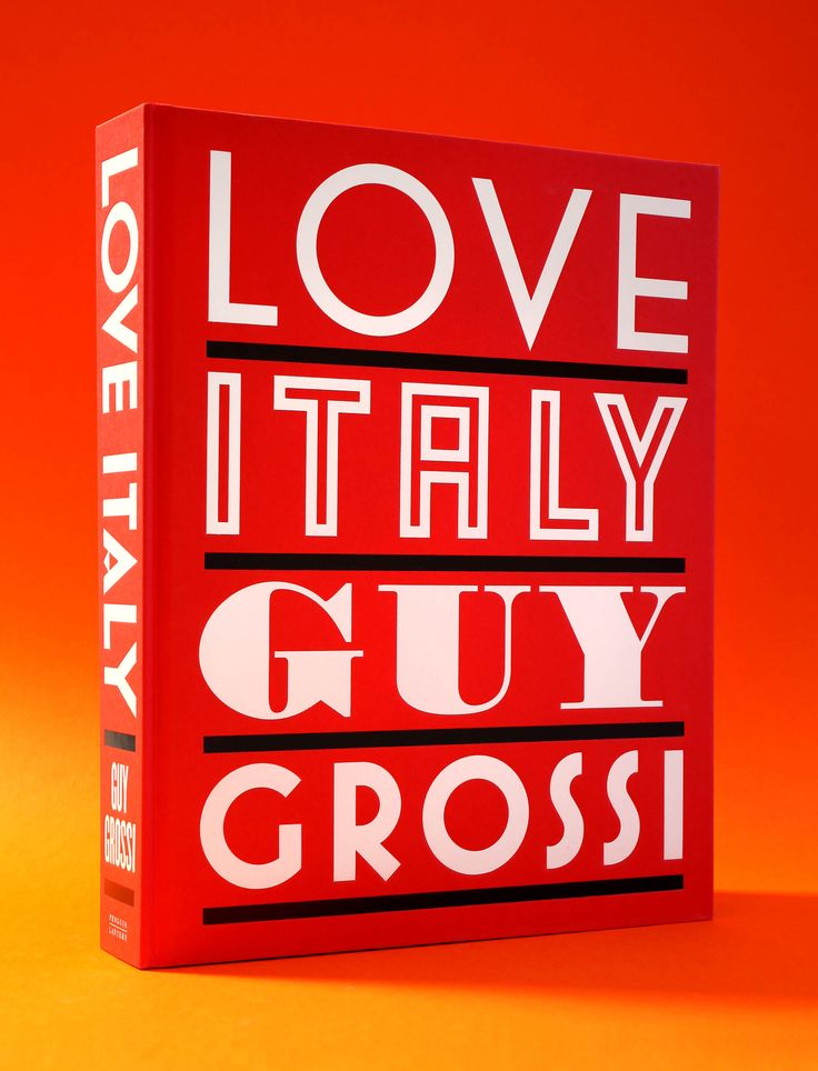 Love Italy – Guy Grossi / Designed by Daniel New / Photography by Mark Chew /  Penguin / Lantern / Cookbook / Book Design / Cover
