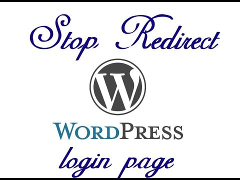 Solve!! How to solve Redirect Wordpress WP Login Page to Homepage or Not...