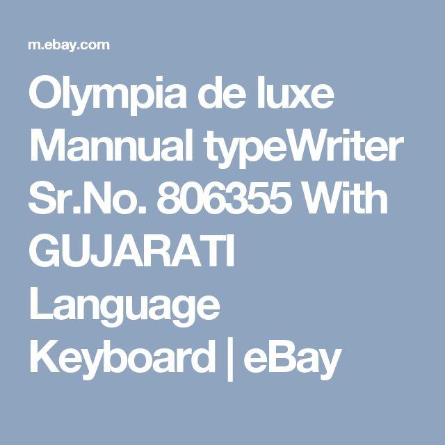 Olympia de luxe Mannual typeWriter Sr.No. 806355 With GUJARATI Language Keyboard  | eBay