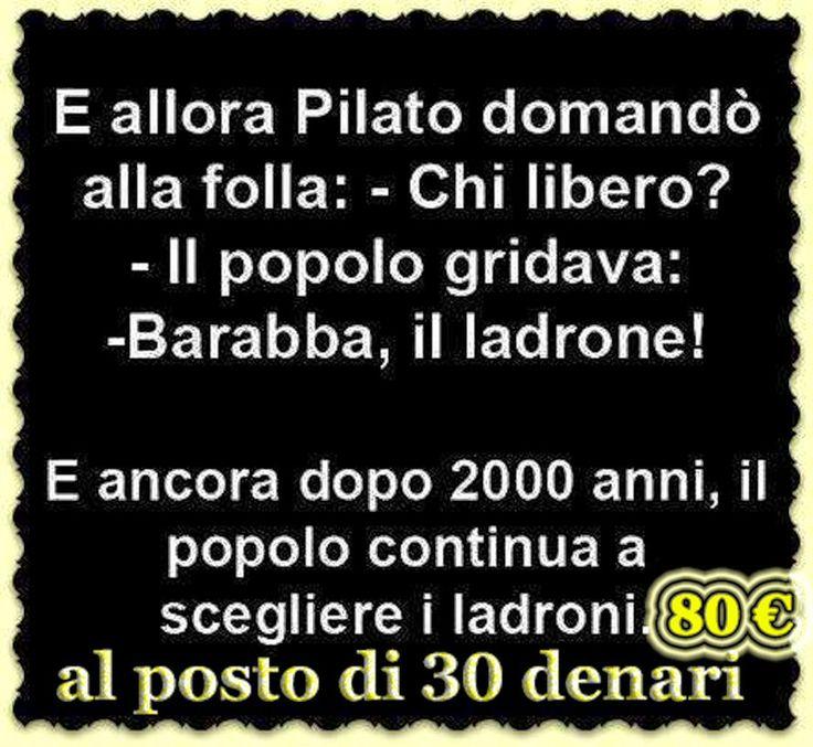 il popolo del blog,: 80 euro al posto di 30 denari