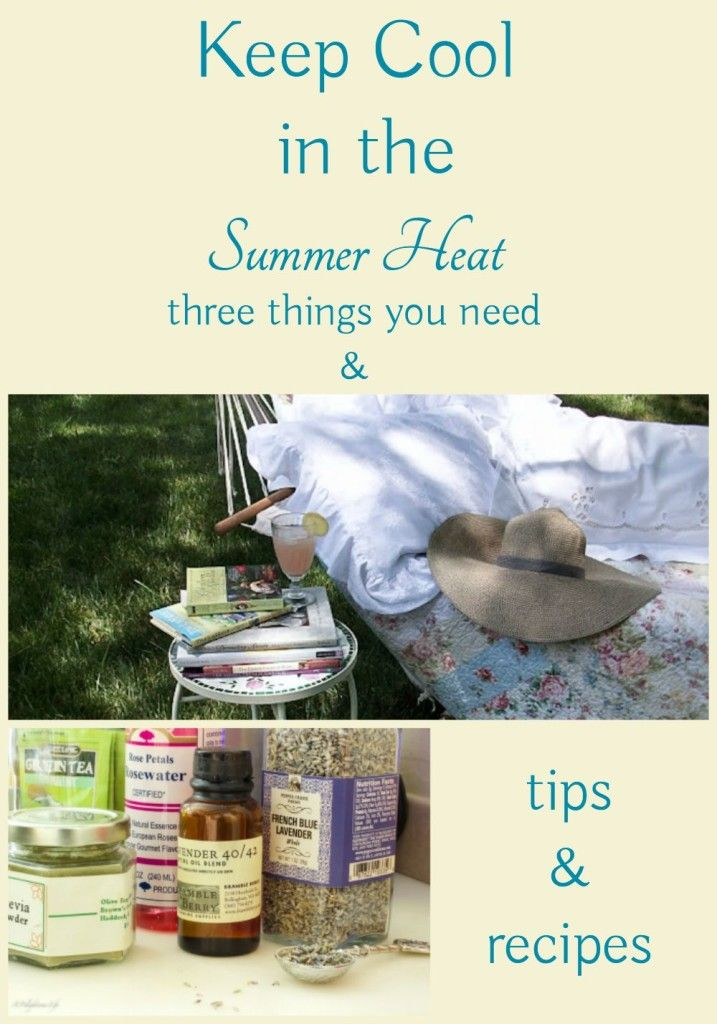 keep cool in the summer heat three things you need plus recipes for homemade electrolyte drinks and cooling sprays