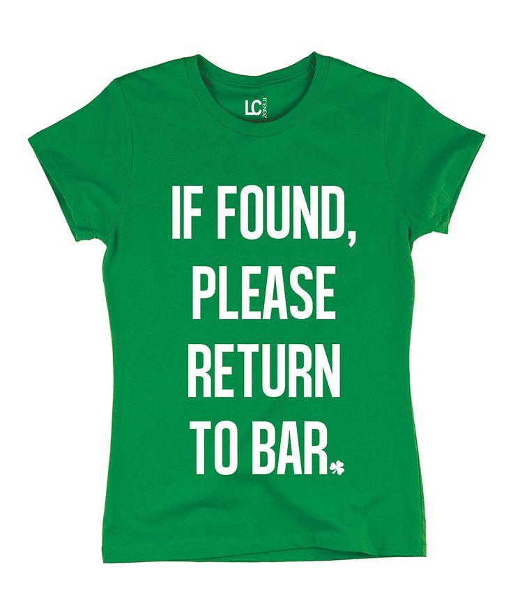 LC Trendz Green If Found Please Return to Bar Tee   zulily