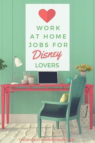 Work-at-Home Jobs for Disney Lovers