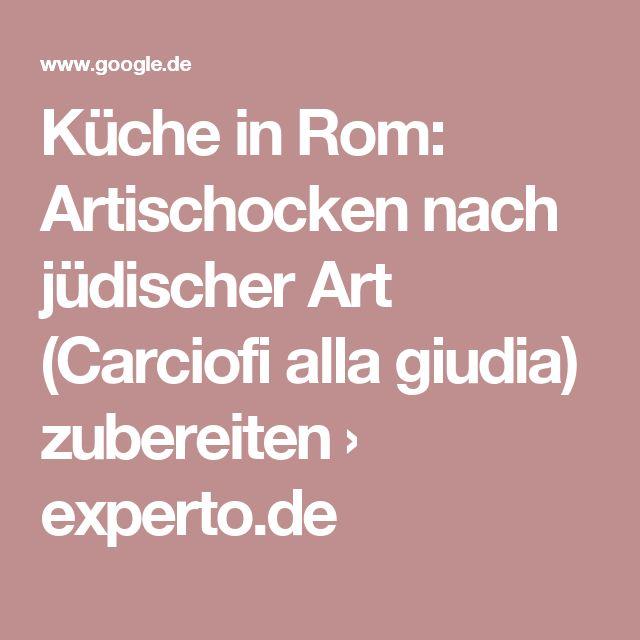 Küche in Rom: Artischocken nach jüdischer Art (Carciofi alla giudia) zubereiten › experto.de