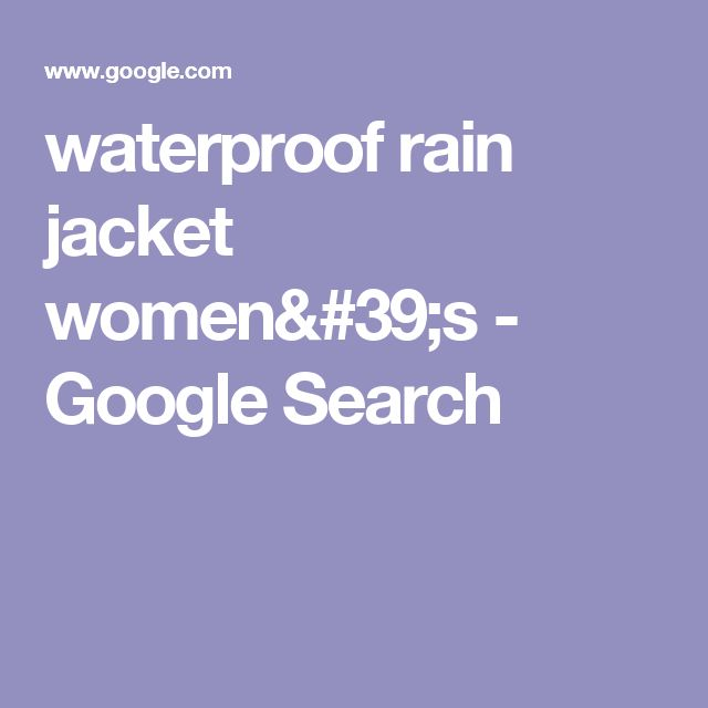 waterproof rain jacket women's - Google Search