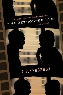 The Retrospective  / A.B. Yehoshua  http://encore.greenvillelibrary.org/iii/encore/record/C__Rb1348466