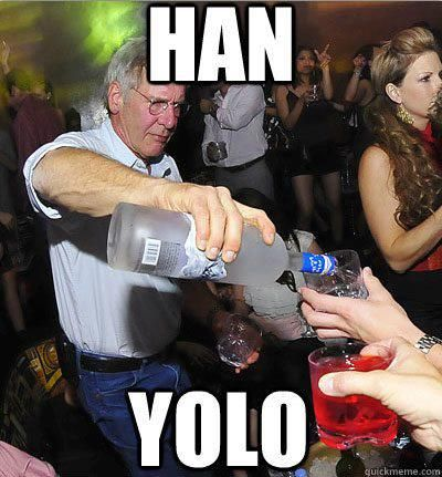 Han YOLO.: Laughing, Harrison Ford, Hans Yolo, Stars War, Funny Stuff, Hanyolo, Hans Solo, Drinks, Starwars