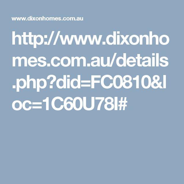 http://www.dixonhomes.com.au/details.php?did=FC0810&loc=1C60U78I#