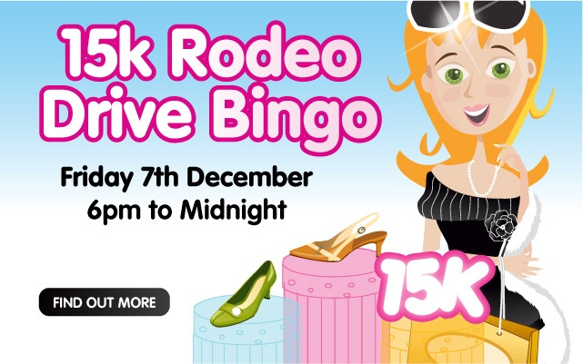 Rodeo Drive only has the best of 75 ball bingo and on Friday December 7th it gets even better as Rehab Bingo brings £/€15,000 in minimum prizes that must be won between 6pm and midnight.    • £/€15,000 in prizes  • 6pm to midnight  • Rodeo Drive uk 75 bingo room  • Big Bingo Linx Game at 9.30pm for £/€1,000  • BOGOF games, 1tg 2tg bonus games and tickets from just 10p    +Exclusive Rehab Offer    Click on the image for more info.