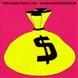 Teenage Fanclub - 'Bandwagonesque' (1991) The song 'The Concept' is on constant rotation at the moment! ;]