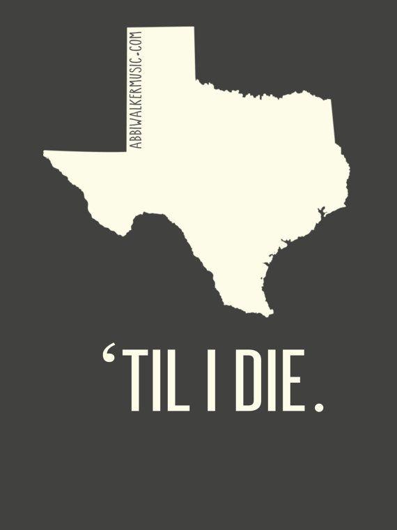 Texas Til I Die Shirt by AbbiWalker on Etsy