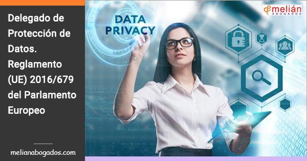 Una de las novedades que establece el Reglamento /UE) 2016/679 a partir del 25 de mayo de 2018 es la figura del delegado de protección de datos.