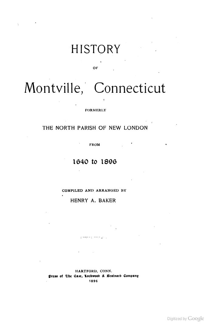 History of Montville, Connecticut: Formerly the North Parish of New London ... - Google Books
