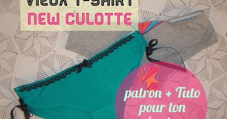 Crafty Bitches - Blog DIY, Couture, Déco, Vintage. Tuto couture, Do it yourself, décoration, rétro.: Vieux T-shirt, nouvelle culotte ! Tuto + patron dedans