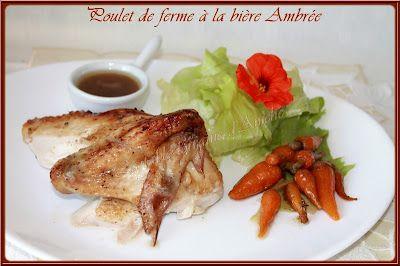 POULET DE FERME ROTI A LA BIERE AMBREE - CAROTTES CONFITES