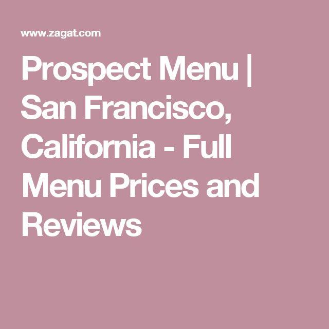 Prospect Menu   San Francisco, California - Full Menu Prices and Reviews