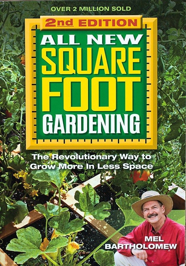 By Mel Bartholomew One Of The Most Popular Garden Books Of All Time Square