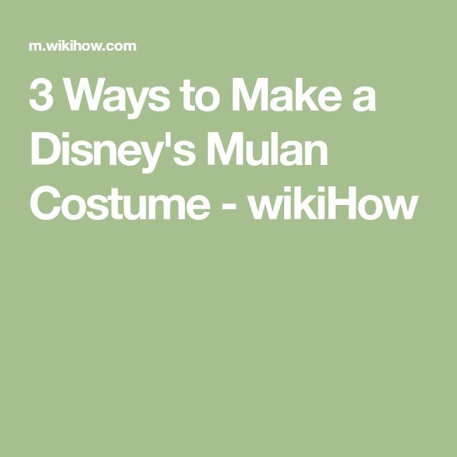 3 Ways to Make a Disney's Mulan Costume - wikiHow