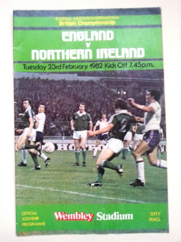 England v Northern Ireland FA International Football Programme 23/02/1982 Listing in the Other,International Fixtures,Football (Soccer),Sports Programmes,Sport Memorabilia & Cards Category on eBid United Kingdom