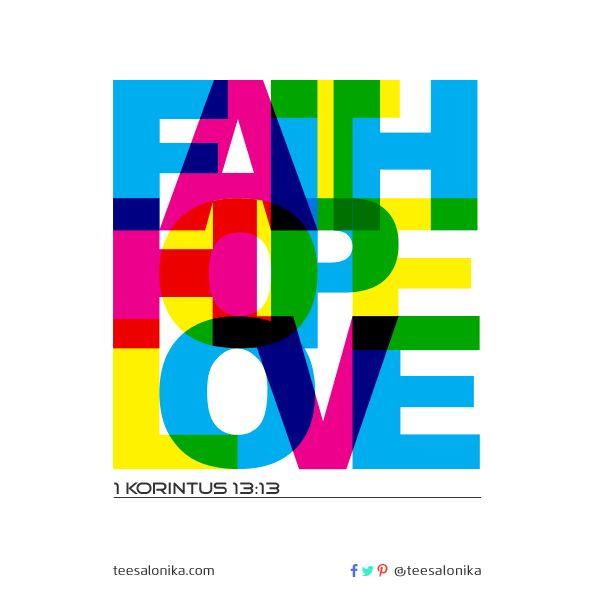Iman, Pengharapan, Kasih. Tanpa ketiganya, manusia hidup tak kenal arah dan tak tahu tujuan | #KutipanAlkitab #JadilahTerang #YesusKristus