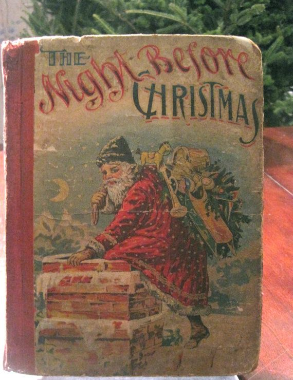 Antique Book of The Night Before Christmas.