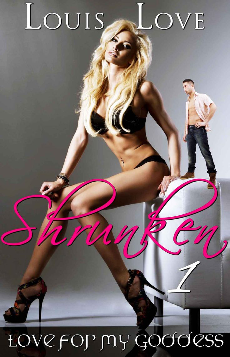 Shrunken 01: Love for my Goddess (GTS Giantess Romance) (Giantess Shrinking Fetish) - Kindle ...