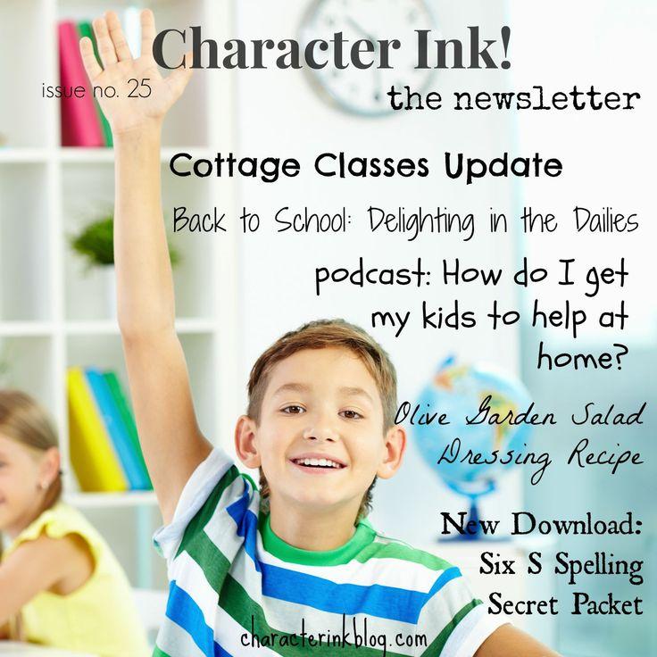 Character Ink! #newsletter #spelling #download #podcast #chores #kids #backtoschool #olivegarden #saladdressing