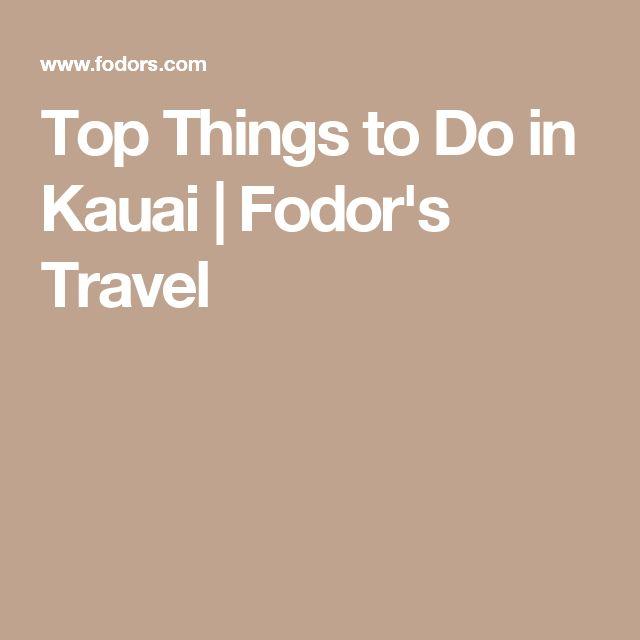 Top Things to Do in Kauai | Fodor's Travel